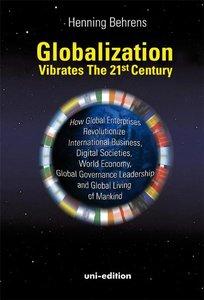Globalization vibrates the 21st Century