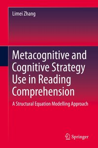 Metacognitive and Cognitive Strategy Use in Reading Comprehensio