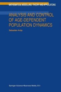 Analysis and Control of Age-Dependent Population Dynamics