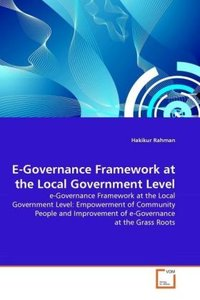 E-Governance Framework at the Local Government Level