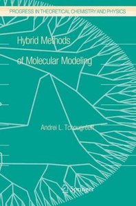 Hybrid Methods of Molecular Modeling