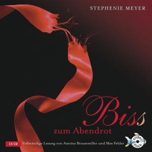 S.Meyer: Bis(S) Zum Abendrot (Ungekürzte Lesung)