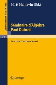 Séminaire d'Algèbre Paul Dubreil