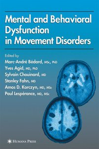 Mental and Behavioral Dysfunction in Movement Disorders