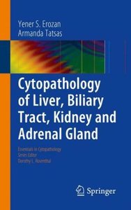 Cytopathology of Liver, Biliary Tract, Kidney and Adrenal Gland
