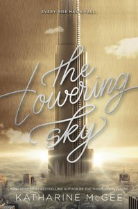 The Thousandth Floor 3. The Towering Sky