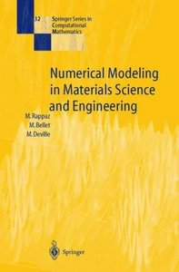 Numerical Modeling in Materials Science and Engineering