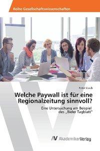 Welche Paywall ist für eine Regionalzeitung sinnvoll?