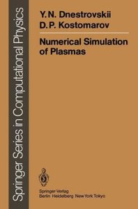 Numerical Simulation of Plasmas