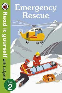 Emergency Rescue - Read It Yourself with Ladybird (Non-ficti