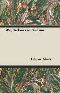 War, Sadism and Pacifism