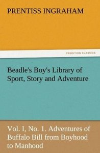 Beadle's Boy's Library of Sport, Story and Adventure, Vol. I, No