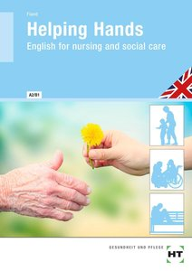 Helping Hands - English for nursing and social care
