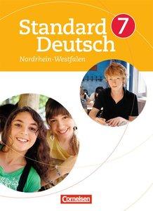 Standard Deutsch 7. Schuljahr. Schülerbuch für Nordrhein-Westfal