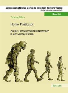 Homo Plasticator