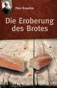 Die Eroberung des Brotes