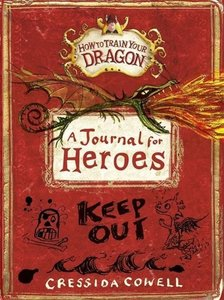 How to Train Your Dragon: A Journal for Heroes in Training