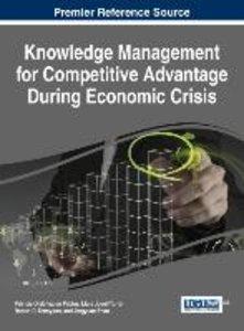 Knowledge Management for Competitive Advantage During Economic C