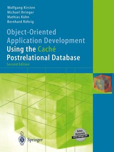Object-Oriented Application Development Using the Caché Postrela