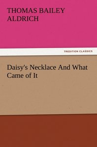 Daisy's Necklace And What Came of It