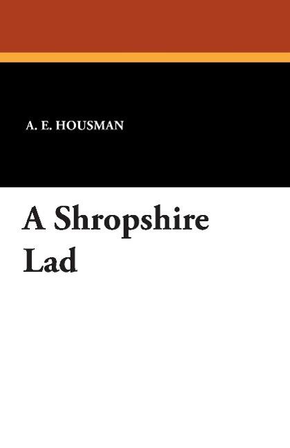 A Shropshire Lad - zum Schließen ins Bild klicken