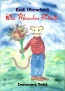 Das Mäuschen Friedolin