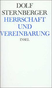 Schriften III. Herrschaft und Vereinbarung