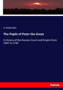 The Pupils of Peter the Great