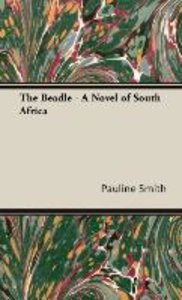 The Beadle - A Novel of South Africa