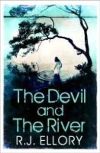 Ellory, R: Devil and the River