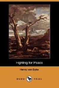 Fighting for Peace (Dodo Press)