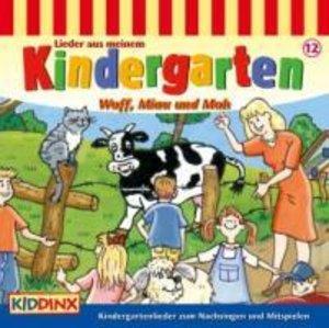 Lieder aus meinem Kindergarten Wuff,Miau und Muh