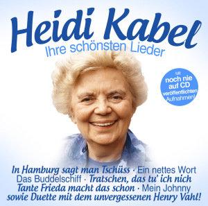 Heidi Kabel-Ihre schönsten Lieder
