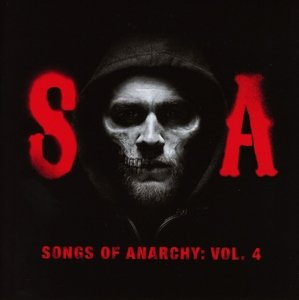 Songs of Anarchy,Vol.4 (Music from Sons of Anarc
