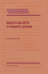Breadth and Depth of Semantic Lexicons