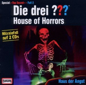 Die drei ???. House of Horrors - Haus der Angst (Fragezeichen)