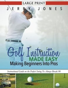 Golf Instruction Made Easy