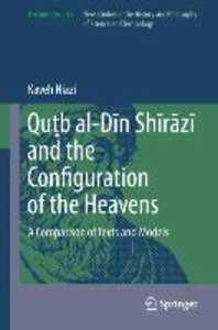 Qu¿b al-Din Shirazi and the Configuration of the Heavens