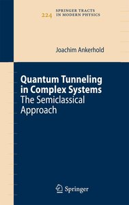 Quantum Tunneling in Complex Systems