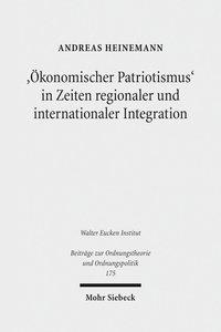 'Ökonomischer Patriotismus' in Zeiten regionaler und internation