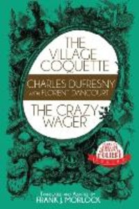 The Village Coquette & The Crazy Wager