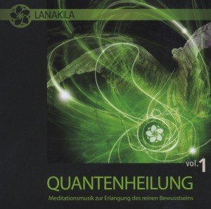 Quantenheilung Vol.1