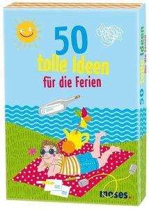 50 tolle Ideen für die Ferien