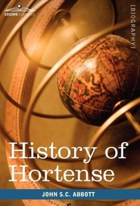 History of Hortense, Daughter of Josephine, Queen of Holland, Mo