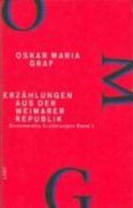 Werkausgabe XI/1. Erzählungen aus der Weimarer Republik