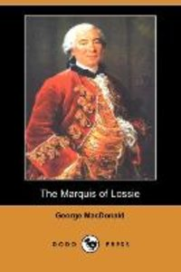 MARQUIS OF LOSSIE (DODO PRESS)