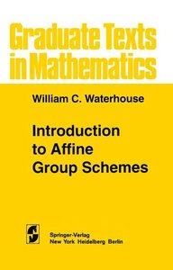 Introduction to Affine Group Schemes