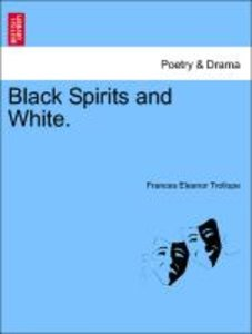 Black Spirits and White. Vol. III