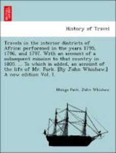 Travels in the interior districts of Africa: performed in the ye