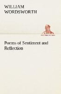Poems of Sentiment and Reflection